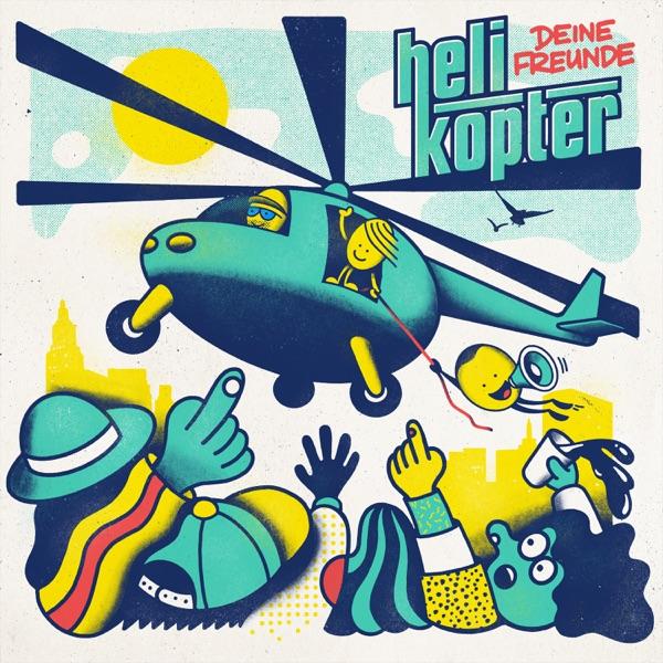 Deine Freunde: Helikopter [****]
