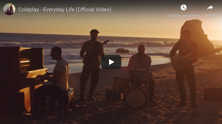 """Everyday Life"" – neues Video von Coldplay"