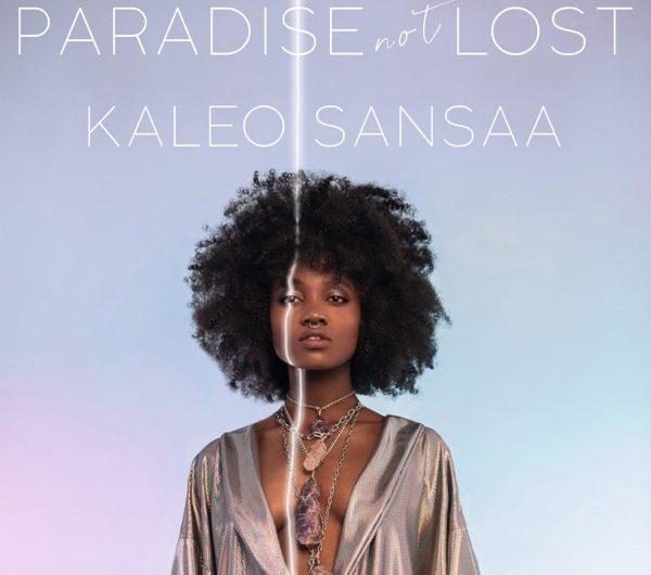 Kaleo Sansaa: Paradise Not Lost (EP)