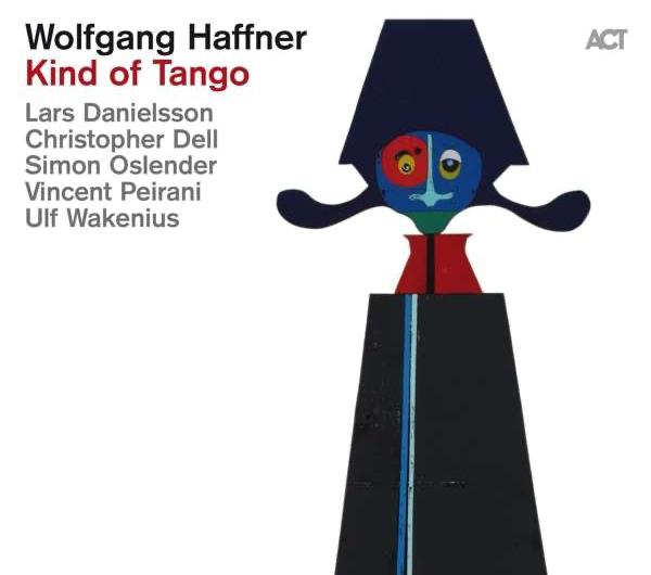 Wolfgang Haffner: Kind Of Tango [****]