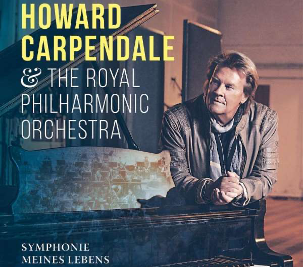Howard Carpendale & The Royal Philharmonic Orchestra: Symphonie meines Lebens [**]